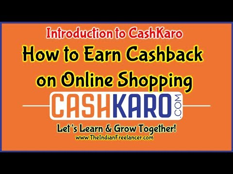 Introduction to CashKaro | How to Earn Cashback on Online Shopping | The Indian Freelancer