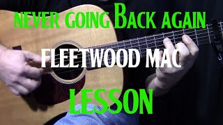 "how to play ""Never Going Back Again"" by Fleetwood Mac - acoustic guitar lesson"