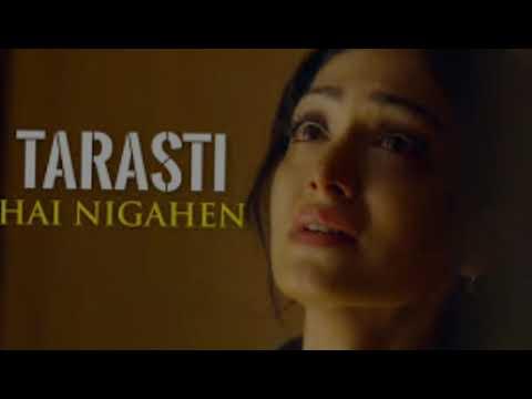 tarasti-hai-nigahen-song-♥️2021-new-song  -तरस्ती-हे-निगाहे-गणा-2021