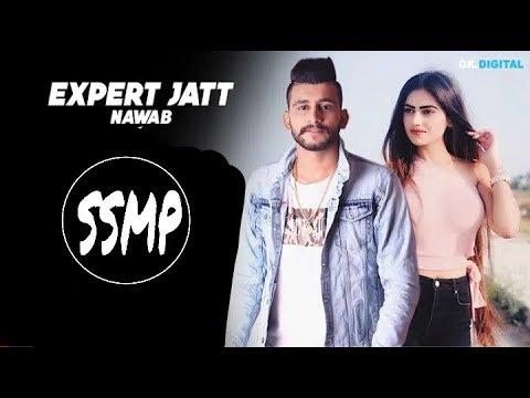 EXPERT JATT - DJ - NAWAB {Official Video}Mista Baaz | Narinder Gill | Songs 2018 | #ssmp