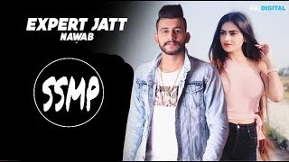 "Expert jatt - dj nawab (official video) mista baaz | narinder gill superhit songs 2018 ssmp ""juke dock"" & ""gurnav production house"" presents new song ""..."