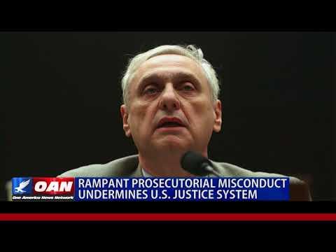 Rampant Prosecutorial Misconduct Undermines U.S. Justice System