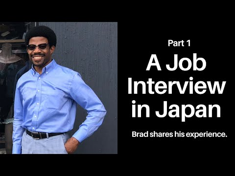 A Job Interview in Japan, Part 1