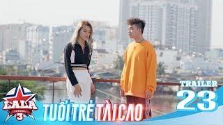 LA LA SCHOOL | TRAILER TẬP 23 | Season 3 : TUỔI TRẺ TÀI CAO | Phim Học Đường Âm Nhạc 2019