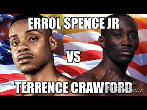 ERROL SPENCE JR VS TERRENCE CRAWFORD WILL NOT BE EASY FOR EITHER FIGHTER !
