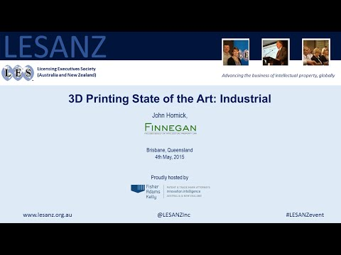 LESANZ Event: John Hornick - 3D Printing State of the Art: Industrial