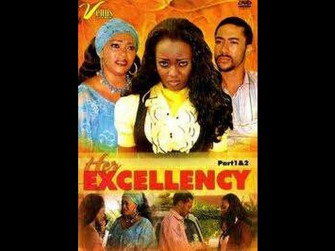 Her Excellency-Nigerian/Ghanaian Movie 2016