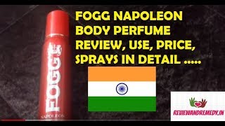 Fogg Napoleon Body spray perfume for men Review in Hindi