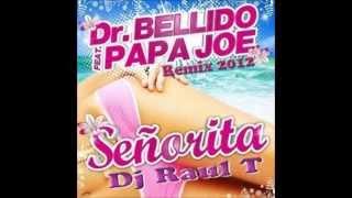 Señorita - Dr Bellido Feat. Papa Joe