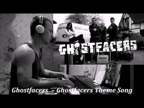 Ghostfacers–Ghostfacers Theme Song