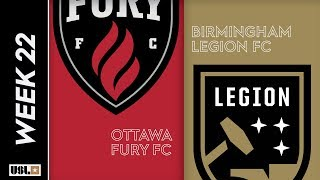 Ottawa Fury FC vs. Birmingham Legion FC: August 2nd, 2019