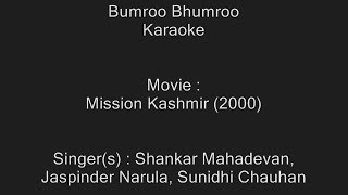Bumroo Bhumroo - Karaoke - Mission Kashmir (2000)