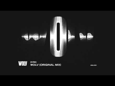 DYRO - WOLV (ORIGINAL MIX)