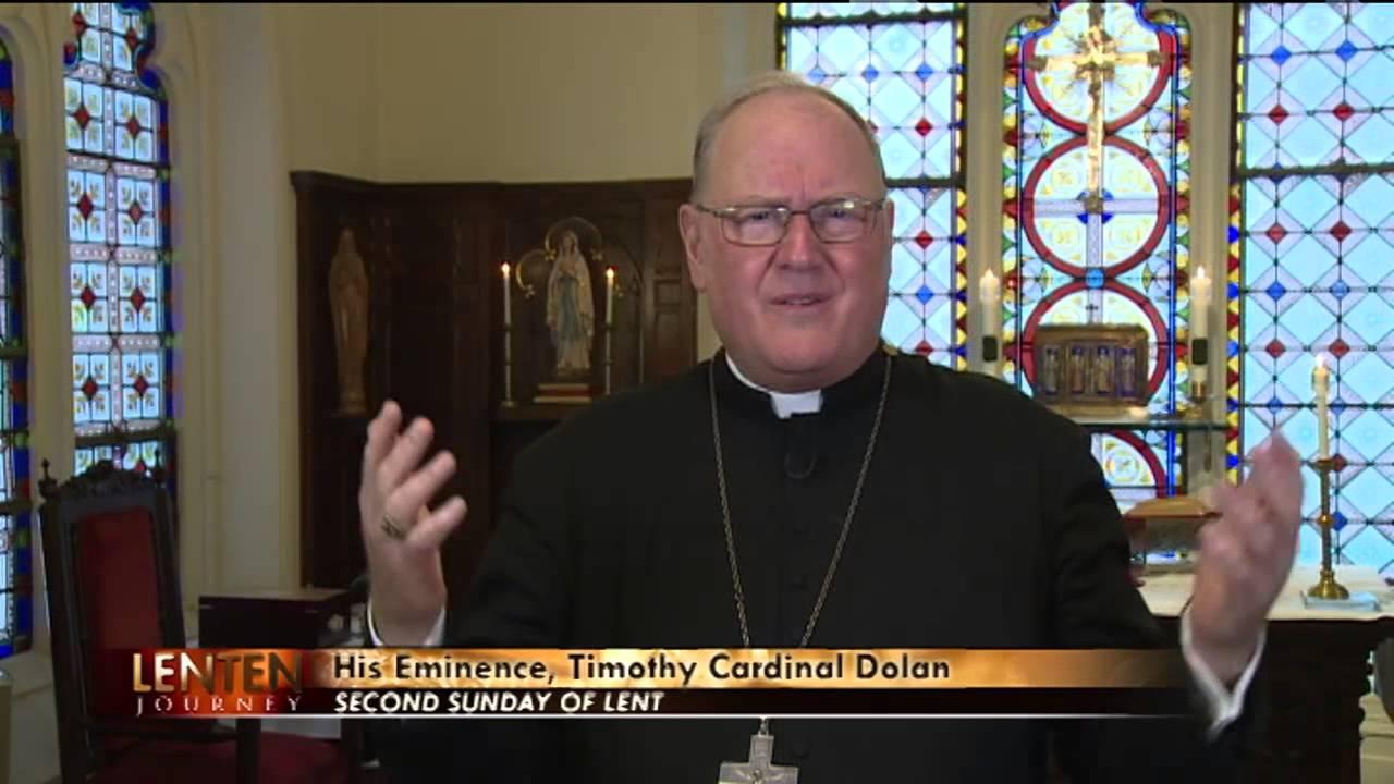Lenten Journey with Cardinal Dolan - Second Sunday of Lent