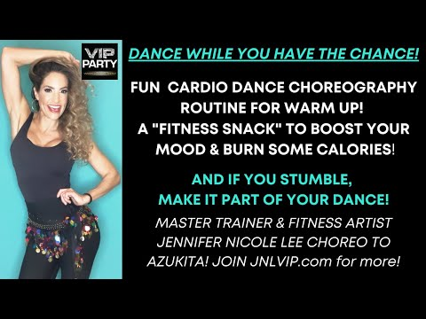 JENNIFER NICOLE LEE VIP CHOREOGRAPHY TO AZUKITA, GREAT FOR WARM UP OR FUN DANCE CARDIO!