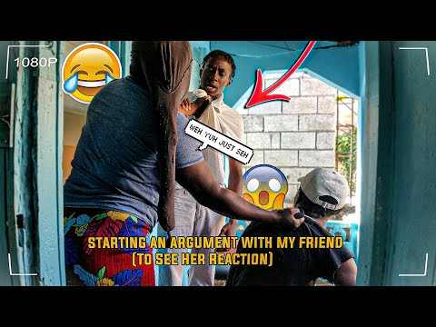 Starting An Argument With My Friend To See Her Reaction (Prank Gone Right 🇯🇲)