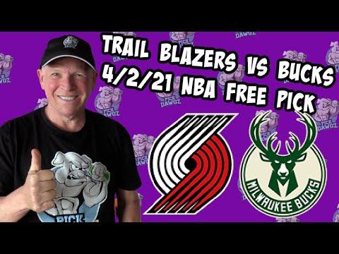 Portland Trail Blazers vs Milwaukee Bucks 4/2/21 Free NBA Pick and Prediction NBA Betting Tips