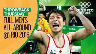 Full Rio 2016 Men's Artistic Gymnastics All-Around | Throwback Thursday