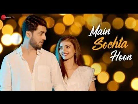 Main Sochta Hoon - Official Music & Video | Gaurav Patil | Akshay Mhatre | Dnyanada Ramtirthkar