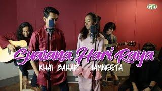 Download ERAkustik Raya Khai Bahar & IamNEETA - Suasana Hari Raya Mp3