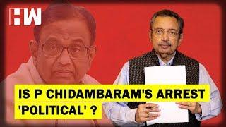 The Vinod Dua Show Episode 141: Is P Chidambaram's arrest 'Political'?