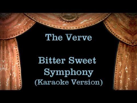 The Verve - Bitter Sweet Symphony (Karaoke Version) Lyrics