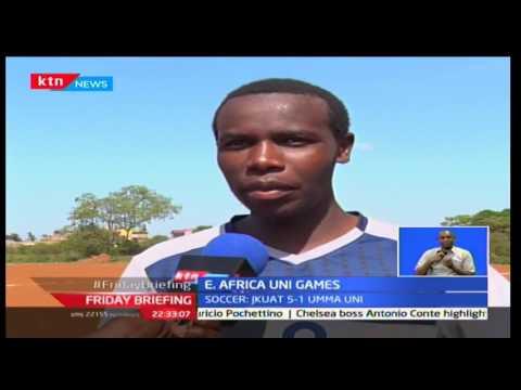 Friday Briefing: Kenya begin the East African university games