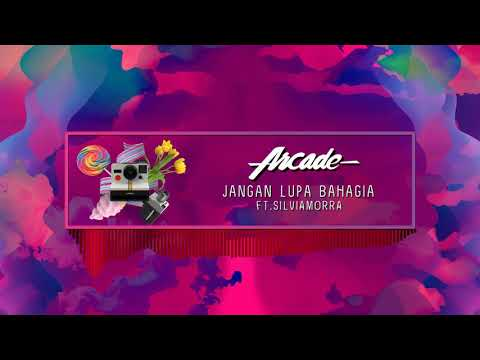 ArcadeJangan Lupa Bahagia (Official Music Audio)