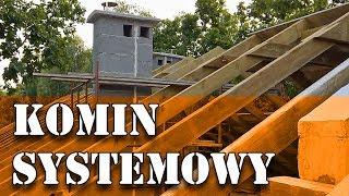 Dom za 100tys - Komin systemowy #45