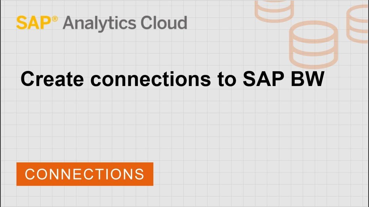 Create connections to SAP BW | SAP | SAP