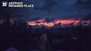 AkkiraVH - Promised Place | Prexall x Futurity Release