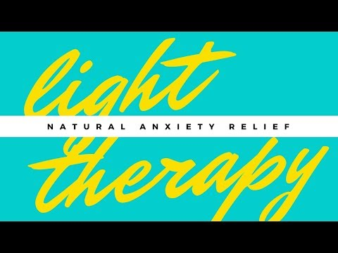Using Light Therapy to Treat Anxiety, Depression and Mood Disorders