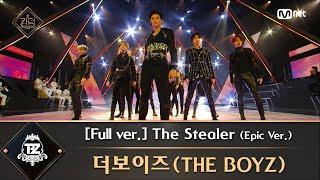 풀버전 The Stealer Epic Ver 더보이즈 The Boyz MP3