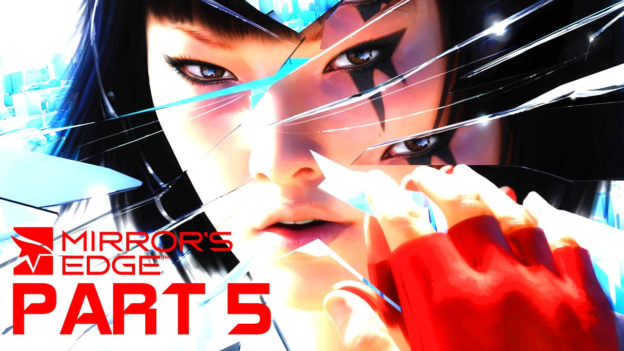 Mirror 39 s edge walkthrough gameplay part 5 i missed the for Mirror gameplay walkthrough
