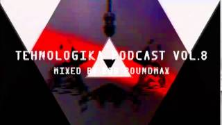 tehnologika podcast vol.8 by Bob Poundmax