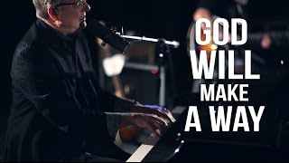 Don Moen - God Will Make A Way | Live Worship Sessions