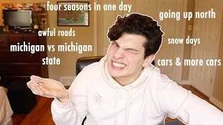 what it's REALLY LIKE to live in Michigan