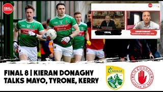Kieran Donaghy | Kerry vs Mayo will be epic | Tyrone are the 2nd best team in Ireland | OTB AM