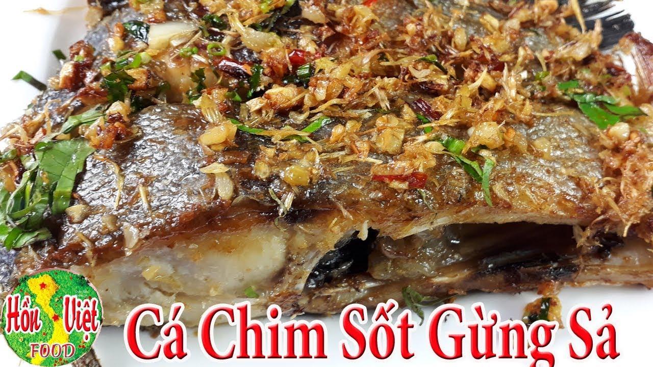 ✅ Cá Chim Sốt Gừng Sả Ăn 1 Lần Nhớ Mãi | Hồn Việt Food