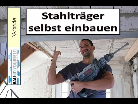 tragende wand entfernen und sturz einbauen stahltr ger selber einsetzen youtube. Black Bedroom Furniture Sets. Home Design Ideas
