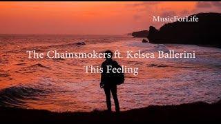 The Chainsmokers - This Feeling Ft. Kelsea Ballerini  Lyric-karaoke