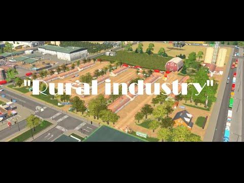 Rural industry:) Cities: Skylines. |