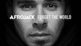 too wild afrojack forget the world