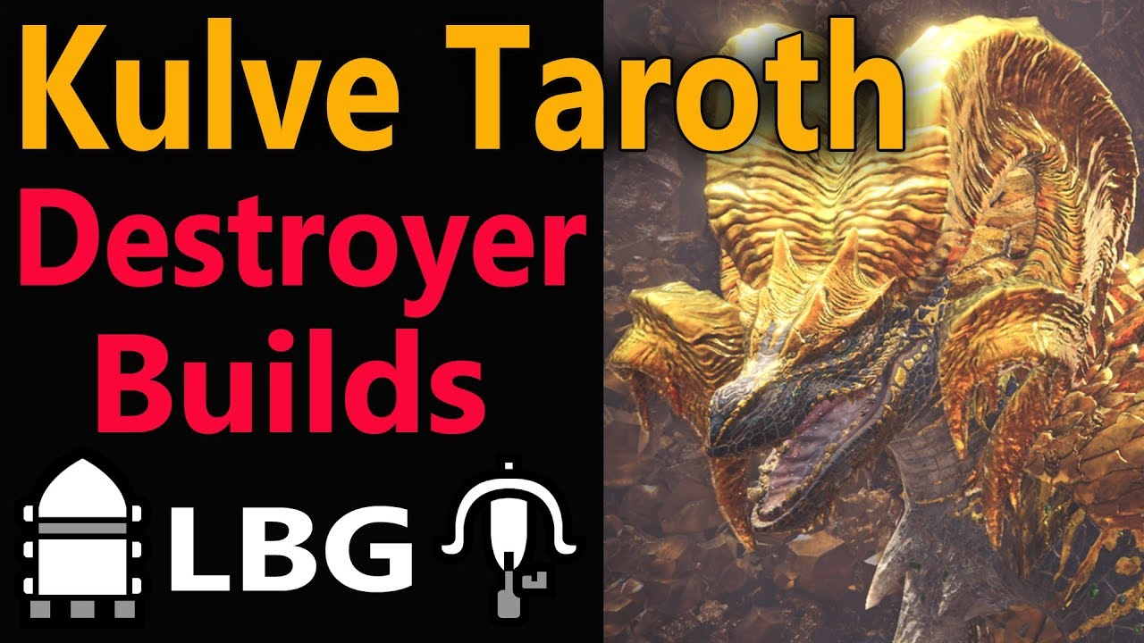 MHW: Kulve Taroth LBG farming builds Damage & Survive