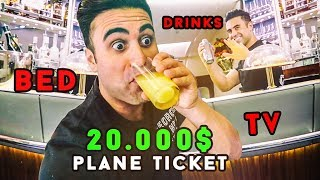 $20,000 plane ticket *BEST TRIP EVER*