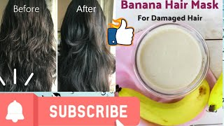 Best Banana hair mask 100 result very easy Mask 100 Natural