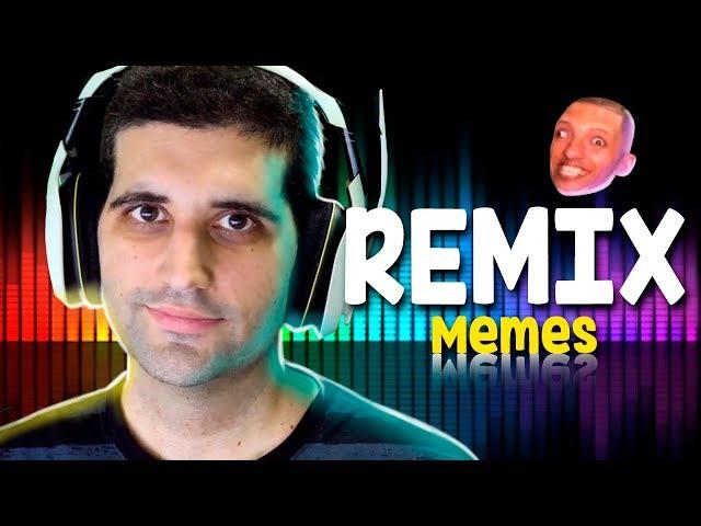 O remix dos MEMES, bom demais