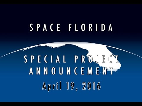 Space Florida - Special Project Announcement - FULL