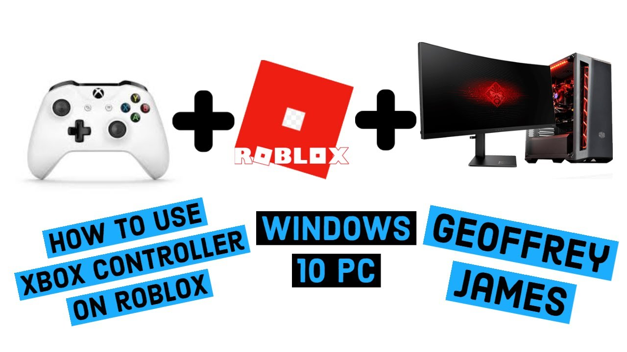 Roblox Xbox One Controller For Windows 10 PC How to connect