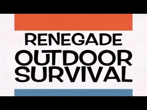 RENEGADE OUTDOOR SURVIVAL